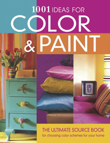 1001 Ideas for Color & Paint 9781580112888