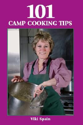 101 Camp Cooking Tips 9781585186686