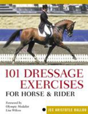 101 Dressage Exercises for Horse & Rider 9781580175951
