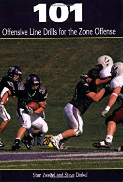 101 Offensive Line Drills for the Zone Offense 9781585180196