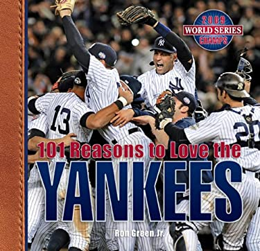 101 Reasons to Love the Yankees 9781584797159