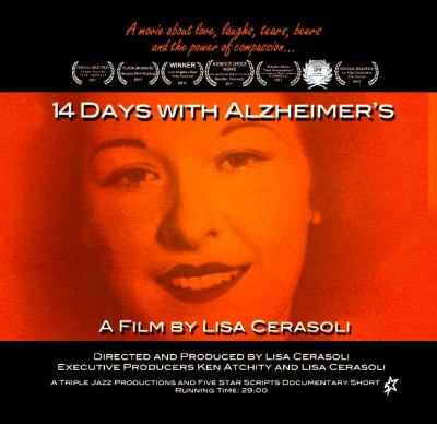 14 Days with Alzheimer's: A Film by Lisa Cerasoli 9781589850996
