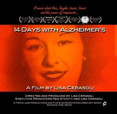14 Days with Alzheimer's: A Film by Lisa Cerasoli