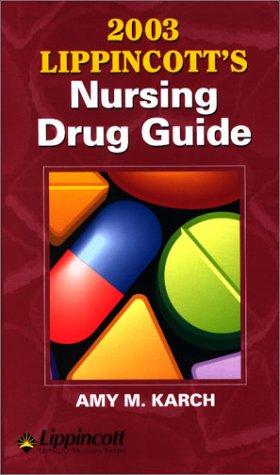 2003 Lippincott's Nursing Drug Guide 9781582552019