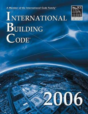 2006 International Building Code 9781580012508