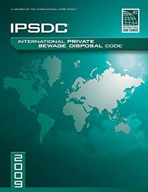 2009 International Private Sewage Disposal Code 9781580017398