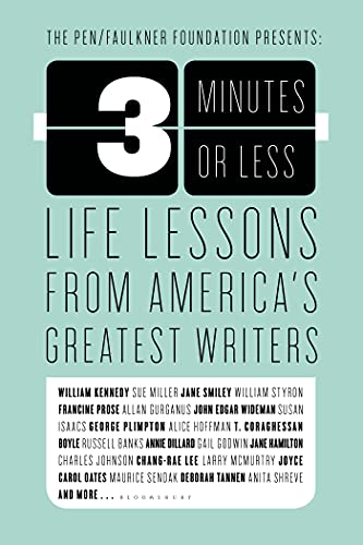 3 Minutes or Less: Life Lessons from America's Greatest Writers 9781582340692
