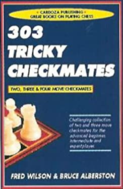 303 Tricky Checkmates, 2nd Edition 9781580420402