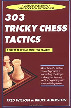 303 Tricky Chess Tactics 9781580420761