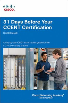 31 Days Before Your CCENT Certification 9781587132179