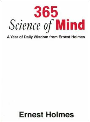 365 Science of Mind: A Year of Daily Wisdom 9781585421213
