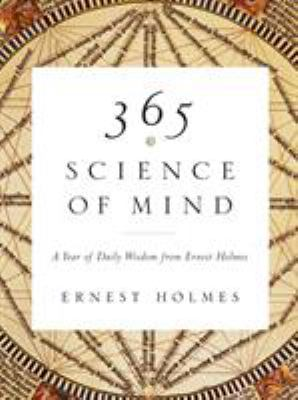 365 Science of Mind: A Year of Daily Wisdom 9781585426096