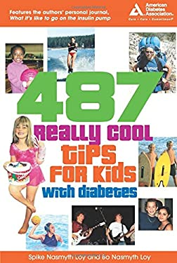 487 Really Cool Tips for Kids with Diabetes 9781580401913