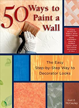 50 ways to paint a wall by gail mccauley reviews - Unique ways to paint a wall ...
