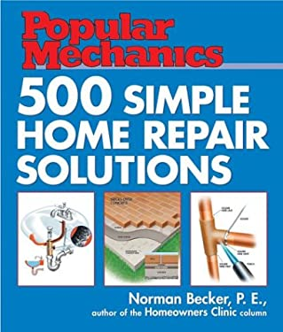 500 Simple Home Repair Solutions 9781588163141