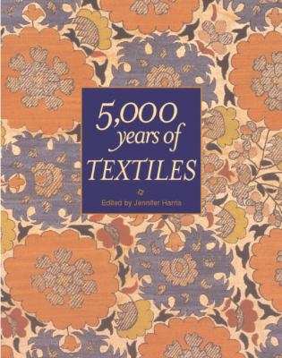5,000 Years of Textiles 9781588342157