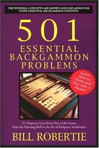 501 Essential Backgammon Problems: 2nd Edition 9781580421386