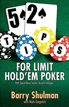 52 Tips for Limit Hold Em Poker 9781580423120