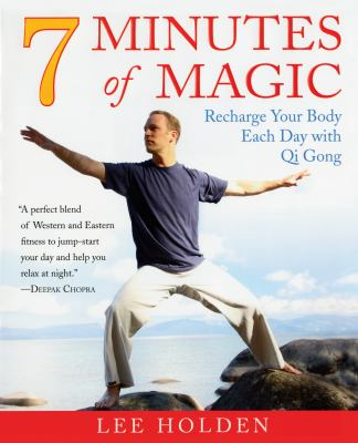 7 Minutes of Magic: The Ultimate Energy Workout 9781583333150
