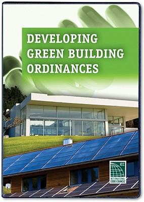 Developing Green Building Ordinances 9781580019347