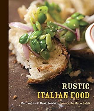 Rustic Italian Food 9781580085892