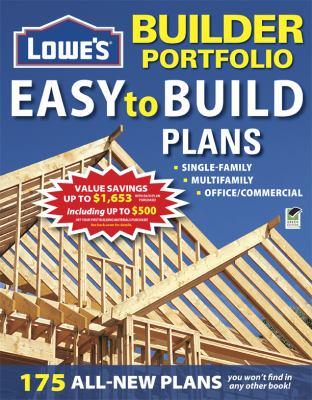 Lowe's Builder Portfolio: Easy to Build Plans 9781580115278