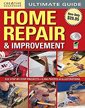 Ultimate Guide to Home Repair and Improvement 9781580115285