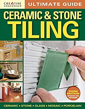 Ultimate Guide: Ceramic & Stone Tiling 9781580115469