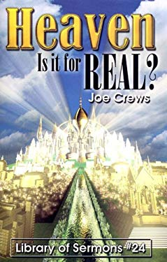Heaven: Is It for Real? 9781580190404