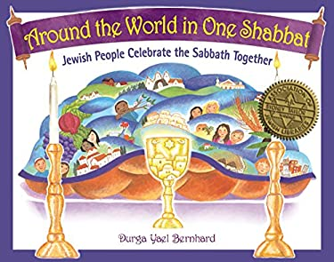 Around the World in One Shabbat: Jewish People Celebrate the Sabbath Together 9781580234337