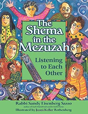 The Shema in the Mezuzah: Listening to Each Other 9781580235068
