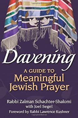 Davening: A Guide to Meaningful Jewish Prayer 9781580236270