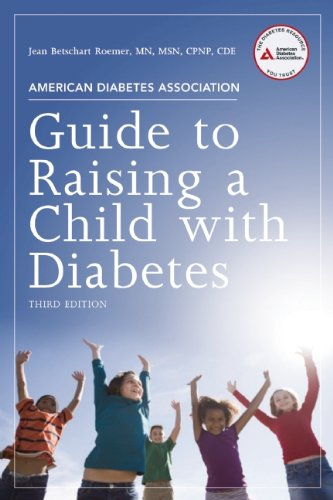 American Diabetes Association Guide to Raising a Child with Diabetes 9781580404358