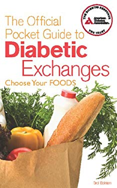 The Official Pocket Guide to Diabetic Exchanges: Choose Your Foods 9781580404457