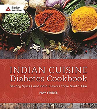 Indian Cuisine Diabetes Cookbook: Savory Spices and Bold Flavors of South Asia