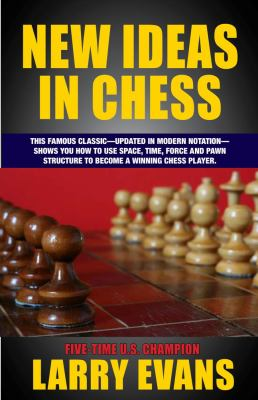 New Ideas in Chess 9781580422741