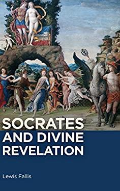 Socrates and Divine Revelation
