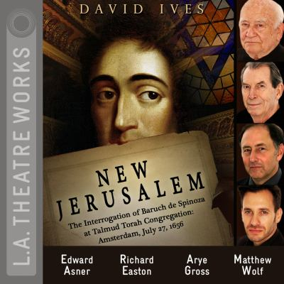 New Jerusalem: The Interrogation of Baruch de Spinoza at Talmud Torah Congregation: Amsterdam, July 27, 1656 9781580818506