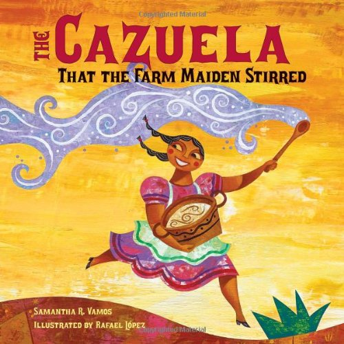 The Cazuela That the Farm Maiden Stirred 9781580892421