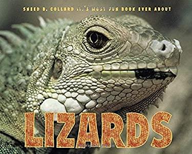 Sneed B. Collard III's Most Fun Book Ever about Lizards 9781580893244