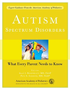 Autism Spectrum Disorders: What Every Parent Needs to Know