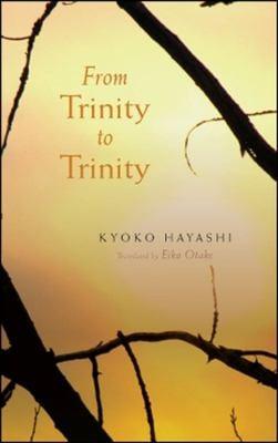 From Trinity to Trinity 9781581771176