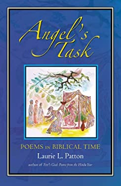 Angel's Task: Poems in Biblical Time 9781581771442