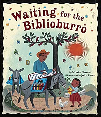Waiting for the Biblioburro 9781582463537