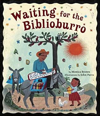 Waiting for the Biblioburro 9781582463988