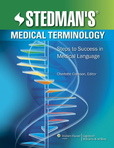 Stedman's Medical Terminology: Steps to Success in Medical Language 9781582558165