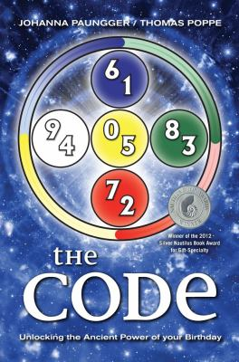The Code: Unlocking the Ancient Power of Your Birthday 9781582702896