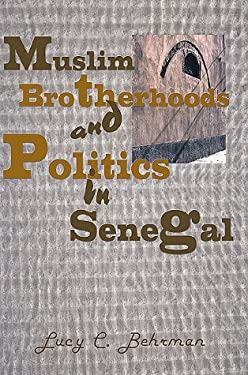 Muslim Brotherhood and Politics in Senegal 9781583484371