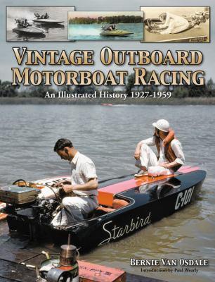 Vintage Outboard Motor Boat Racing 9781583882986
