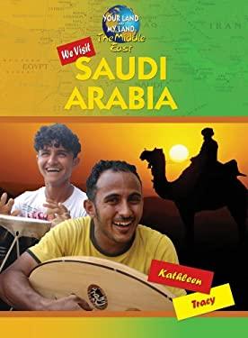 We Visit Saudi Arabia 9781584159636